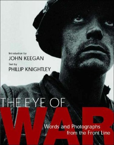 The Eye of War: Words and Photographs from the Front Line 9781588342065