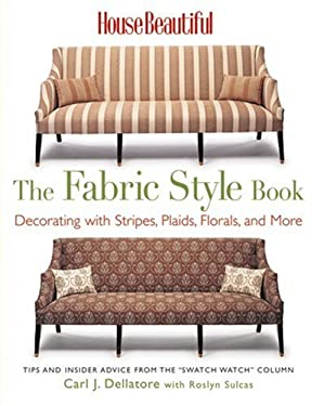 The Fabric Style Book: Decorating with Stripes, Plaids, Florals, and More 9781588166562