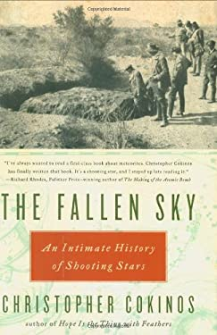 The Fallen Sky: An Intimate History of Shooting Stars 9781585427208