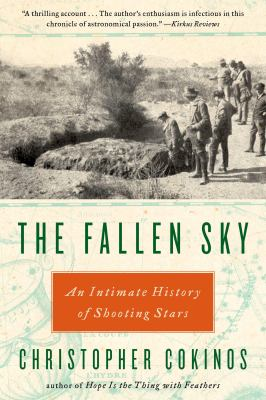The Fallen Sky: An Intimate History of Shooting Stars 9781585428328
