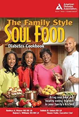 The Family Style Soul Food Diabetes Cookbook 9781580402392