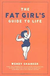 Fat Girl's Guide to Life 7157061