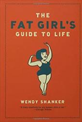 The Fat Girl's Guide to Life 7157161