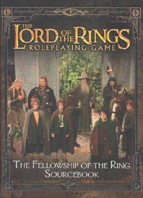 The Fellowship of the Ring Sourcebook 9781582369556