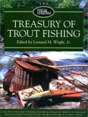 The Field & Stream Treasury of Trout Fishing 9781585742295