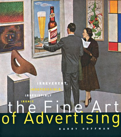 The Fine Art of Advertising 9781584792222