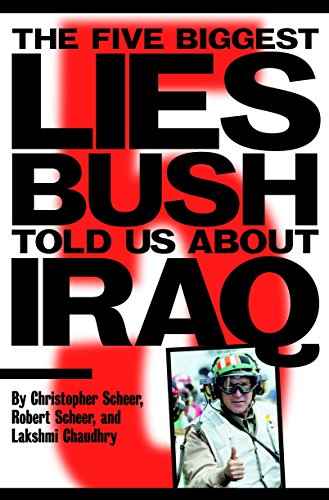 The Five Biggest Lies Bush Told Us about Iraq 9781583226445