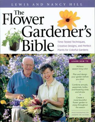 The Flower Gardener's Bible 9781580174633