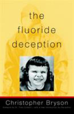 The Fluoride Deception 9781583227008