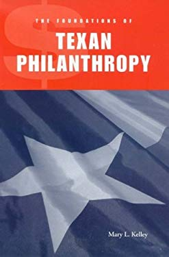 The Foundations of Texan Philanthropy 9781585443277