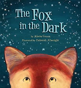 The Fox in the Dark 9781589250918