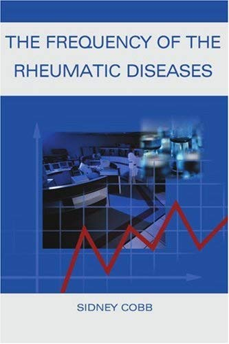 The Frequency of the Rheumatic Diseases 9781583483169