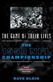 The Game of Their Lives: The 1958 NFL Championship 7229473