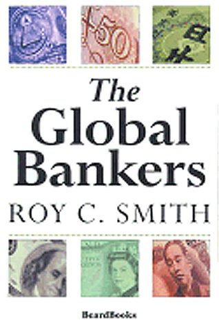 The Global Bankers 9781587980220