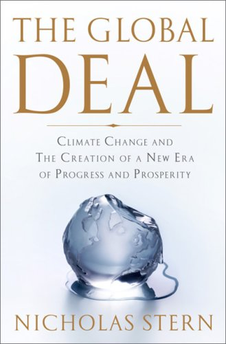 The Global Deal: Climate Change and the Creation of a New Era of Progress and Prosperity 9781586486693
