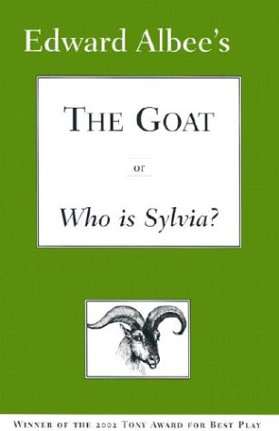 The Goat or Who Is Sylvia 9781585673643