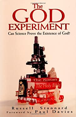 The God Experiment: Can Science Prove the Existence of God? 9781587680076