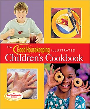 The Good Housekeeping Illustrated Children's Cookbook 9781588164247