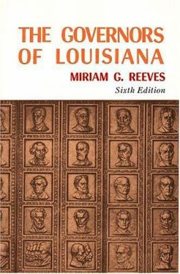 The Governors of Louisiana 9781589802629