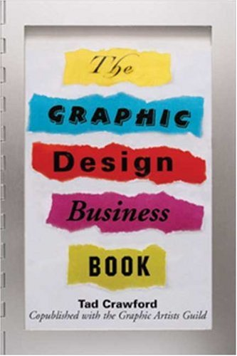 The Graphic Design Business Book 9781581154306