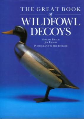 The Great Book of Wildfowl Decoys 9781585741205