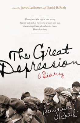 The Great Depression: A Diary 9781586487997