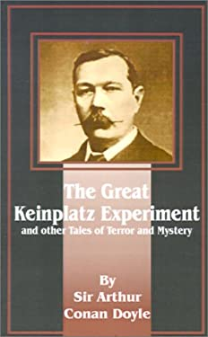 The Great Keinplatz Experiment: And Other Tales of Twilight and the Unseen 9781589635890