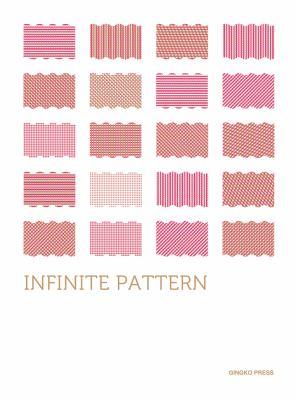 Infinite Pattern 9781584234951