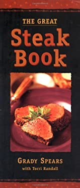 The Great Steak Book 9781580082150
