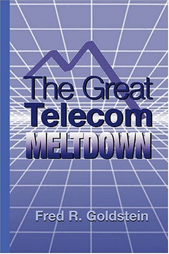 The Great Telecom Meltdown 9781580539395