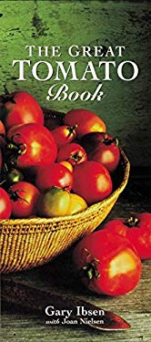 The Great Tomato Book 9781580080484