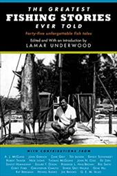 The Greatest Fishing Stories Ever Told 7187815