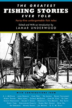 The Greatest Fishing Stories Ever Told 9781585741403