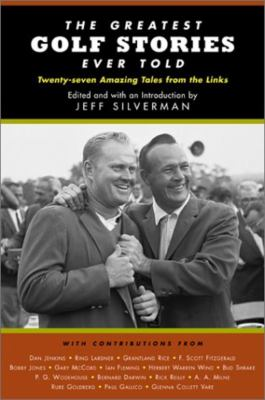 The Greatest Golf Stories Ever Told 9781585743674