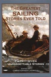The Greatest Sailing Stories Ever Told 7188148
