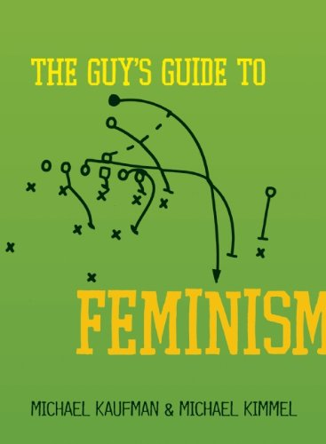 The Guy's Guide to Feminism 9781580053624