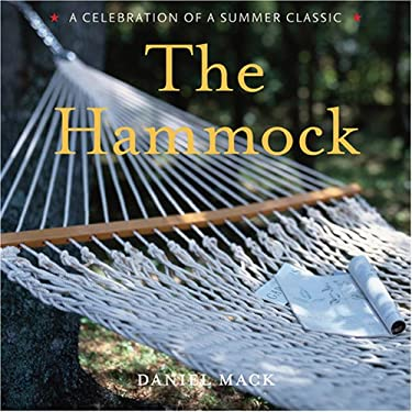 The Hammock: A Celebration of a Summer Classic 9781584795742