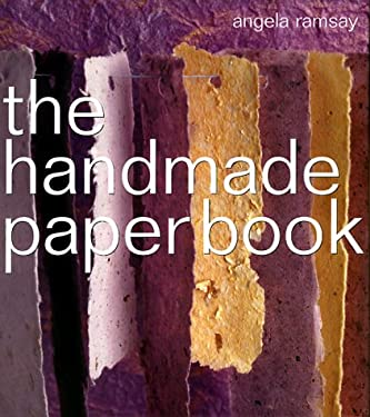 The Handmade Paper Book 9781580171748
