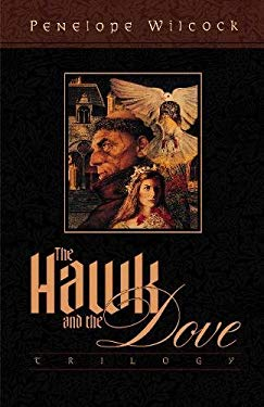 The Hawk and the Dove Trilogy 9781581341386