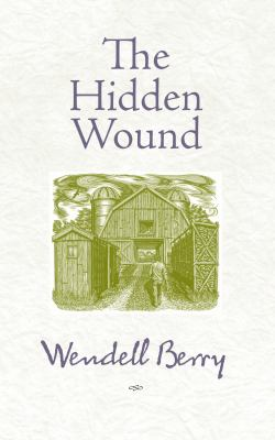 The Hidden Wound 9781582434865