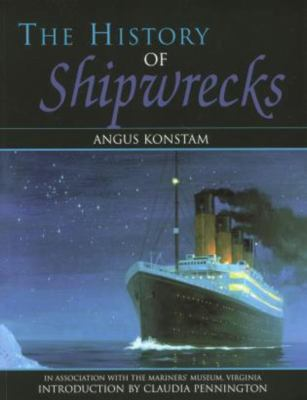 The History of Shipwrecks 9781585746200