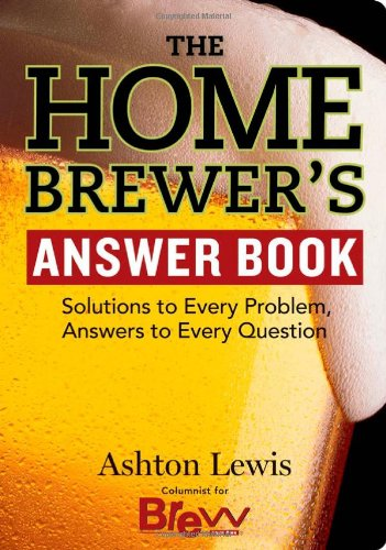 The Homebrewer's Answer Book 9781580176750