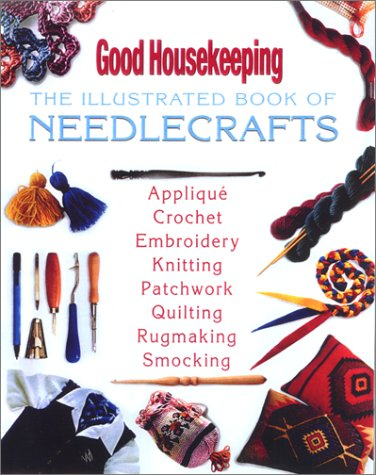 The Illustrated Book of Needlecrafts 9781588160355