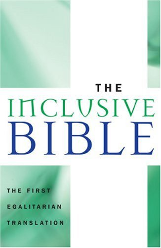 The Inclusive Bible: The First Egalitarian Translation 9781580512145