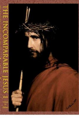 The Incomparable Jesus 9781589580923