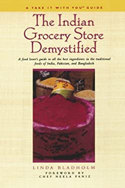 The Indian Grocery Store Demystified 9781580631433