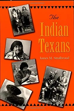 The Indian Texans 9781585443543