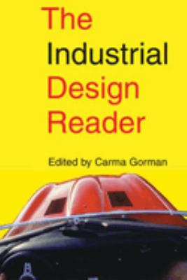The Industrial Design Reader 9781581153101