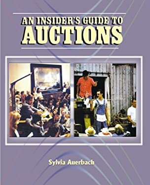 The Insider's Guide to Auctions 9781583483213