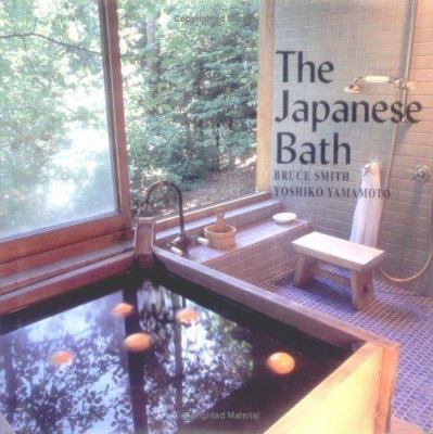 The Japanese Bath 9781586850272